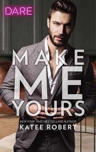 Katee Robert - Make Me Yours