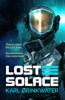 Karl Drinkwater - Lost Solace  artwork
