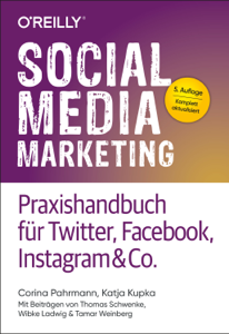 Social Media Marketing – Praxishandbuch für Twitter, Facebook, Instagram & Co. Buch-Cover