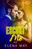 Escort Me Tome 2 - Elena May