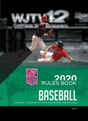 2020 NFHS Baseball Rules Book