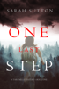 Sarah Sutton - One Last Step (A Tara Mills Mystery––Book One) artwork