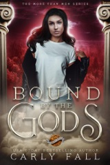 Bound by the Gods