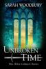 Sarah Woodbury - Unbroken in Time artwork