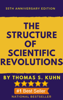 Thomas S. Kuhn - The Structure of Scientific Revolutions artwork