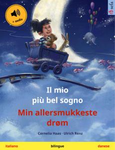 Il mio più bel sogno – Min allersmukkeste drøm (italiano – danese) Copertina del libro
