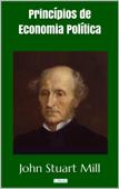 Princípios de Economia Política - Stuart Mill