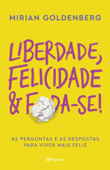 Liberdade, felicidade e foda-se Book Cover