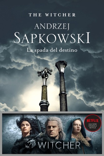 Andrzej Sapkowski - La spada del destino