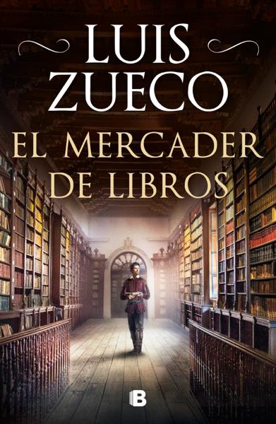 El mercader de libros by Luis Zueco