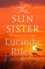 Lucinda Riley - The Sun Sister: The Seven Sisters Book 6 artwork
