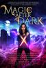 Aimee Easterling, Christine Pope, Kim Richardson, Rebecca Chastain, M.J. Scott, Gary Jonas & K Gorman - Magic After Dark  artwork