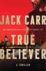 Jack Carr - True Believer artwork
