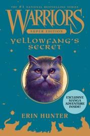 Warriors Super Edition: Yellowfang's Secret PDF Download