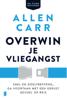 Allen Carr - Overwin je vliegangst artwork