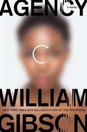Agency - William Gibson by  William Gibson PDF Download