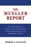 The Mueller Report The Comprehensive Findings Of The Special Counsel