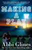 Abbi Glines - Making a Play artwork