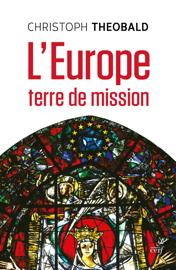 L'Europe, terre de mission