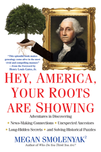 Hey, America, Your Roots Are Showing: Book Cover