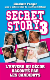 Secret Story 3 - L'envers du décor