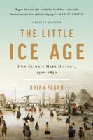 Brian Fagan - The Little Ice Age artwork