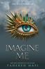 Tahereh Mafi - Imagine Me artwork