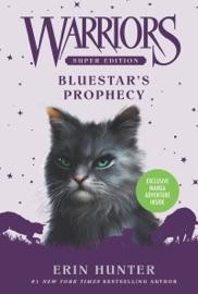 Warriors Super Edition: Bluestar's Prophecy PDF Download