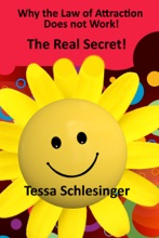 Why The Law Of Attraction Does Not Work: The Real Secret!