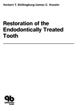 Restoration Of The Endodontically Treated Tooth