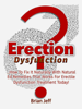 Brian Jeff - Erection Dysfunction? : How to Fix It Naturally With Natural Ed Remedies That Works for Erectile Dysfunction Treatment Today! artwork