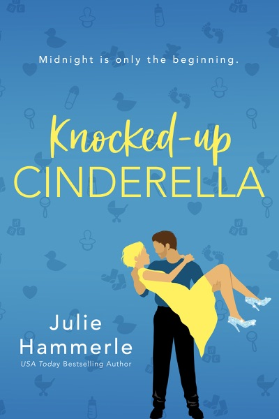 Knocked-Up Cinderella - Julie Hammerle book cover