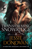 Jessie Donovan - Transforming Snowridge artwork