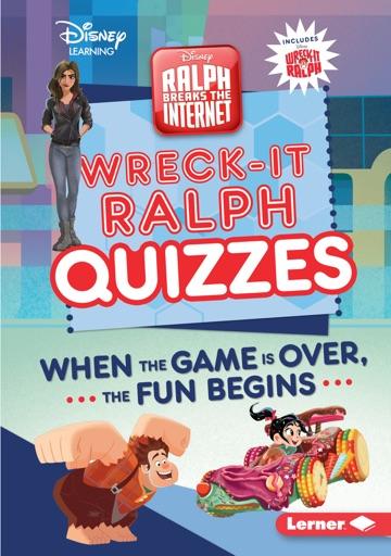 Wreck-It Ralph Quizzes - Heather E. Schwartz