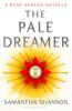 Samantha Shannon - The Pale Dreamer  artwork