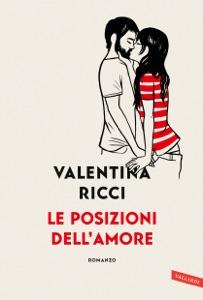 Le posizioni dell'amore da Valentina Ricci