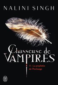 Chasseuse de vampires (Tome 11) - La prophétie de l'Archange La couverture du livre martien