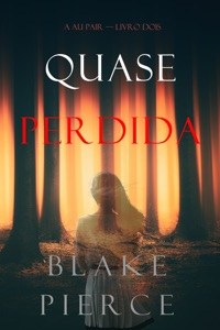 Quase Perdida (A Au Pair—Livro Dois) Book Cover