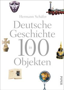 Deutsche Geschichte in 100 Objekten Buch-Cover