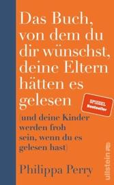 Download Das Buch, von dem du dir wünschst, deine Eltern hätten es gelesen