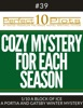 Perfect 10 Cozy Mystery For Each Season Plots #39-1