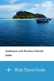 Andaman And Nicobar Islands India Wink Travel Guide