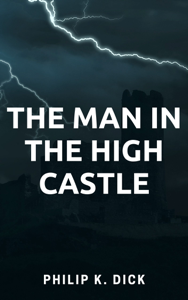 The Man in the High Castle Boekomslag