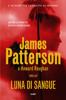 James Patterson & Howard Roughan - Luna di sangue artwork