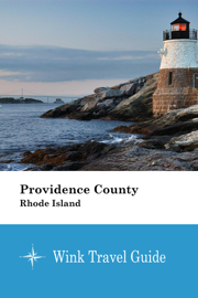 Providence County (Rhode Island) - Wink Travel Guide