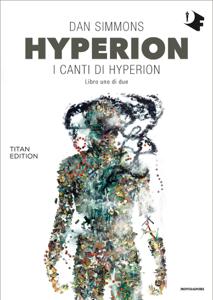 Hyperion: I canti di Hyperion - Libro uno di due Copertina del libro