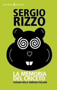 La memoria del criceto da Sergio Rizzo