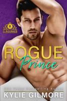 Rogue Prince: A Secret Prince Romantic Comedy