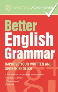 Webster's Word Power Better English Grammar da Betty Kirkpatrick