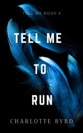 Tell Me to Run